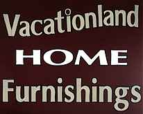 Vacationland Home Furnishings